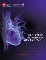 Pediatric Advanced Life Support Provider Manual eBook